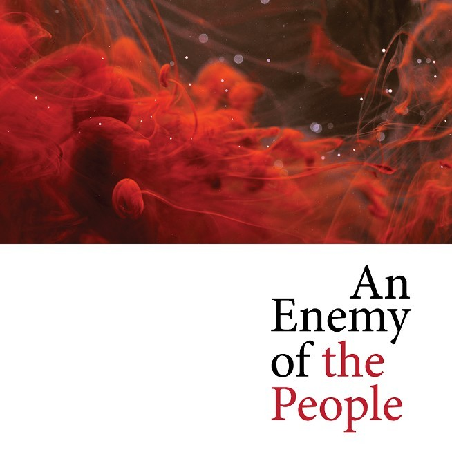 an enemy of the people At first glance, the royal national theatre's blunt, powerful production of ibsen's an enemy of the people, under the direction of trevor nunn, is all bigness.