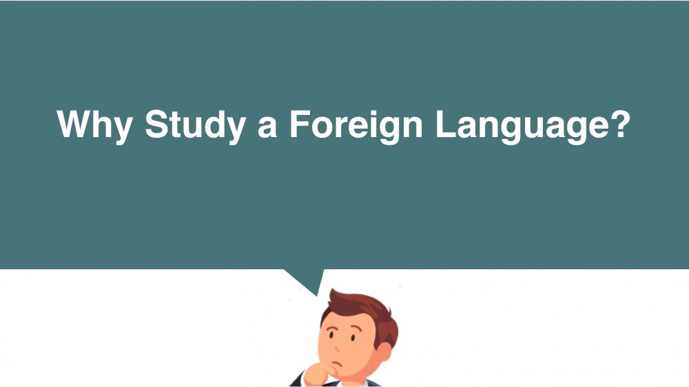 a study benefits of foreign language Learning a second language can have a positive effect on the brain, even if it is taken up in adulthood, a university of edinburgh study suggests.